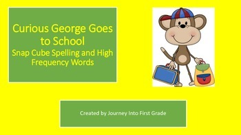 Curious George Goes to School Snap Cube Spelling and High Frequency Words