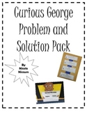 Curious George Problem and Solution