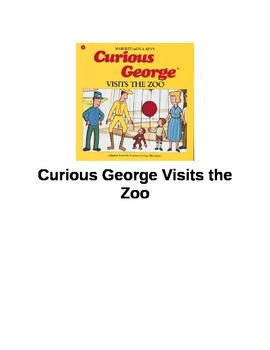 Curious George Visits the Zoo by H.A. and Margaret Rey