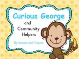 Curious George and Community Helpers