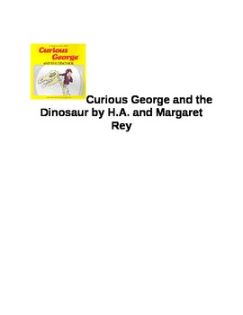 Curious George and the Dinosaur by H.A. and Margaret Rey