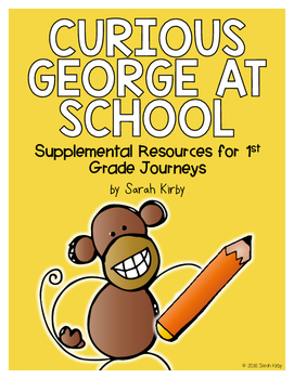 Curious George at School 1st Grade Journeys Supplemental R