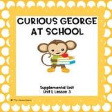 Curious George at School- First Grade Supplemental Unit
