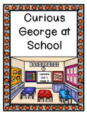 Curious George at School, Journeys, Unit 1, Week 3, Centers and Printables