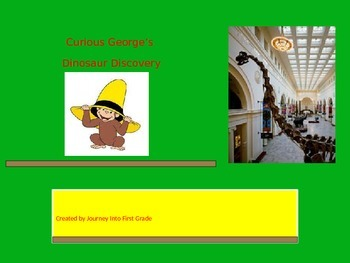 Curious George's Dinosaur Discovery (Journeys's Unit 4 Lesson 20)