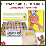 Curious George's First Day of School Literacy and Math Cen