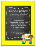 Curious George's First Day of School - Comprehension and More!