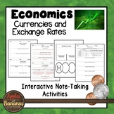 Currencies and Exchange Rates - Interactive Note-taking Activities