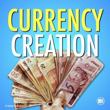 ECONOMICS: Create Money and Currency Activity