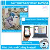 Currency Conversion Mini-Unit and App Coding Project BUNDLE (Grade 7)