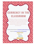 Currency in the Classroom: Bakery Bucks