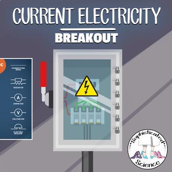 Current Electricity Activity: Escape Room Breakout Activity