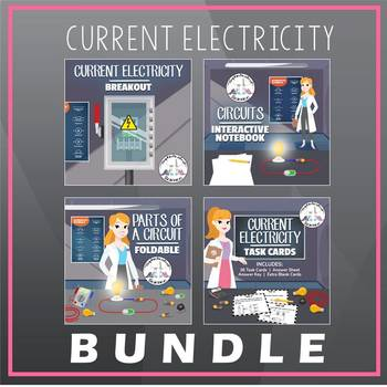 Current Electricity & Electric Circuits Bundle