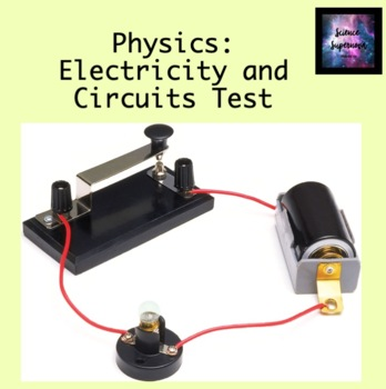 Current Electricity and Circuits Test
