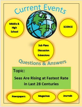Current Events Science:Seas Are Rising at Fastest Rate in Last 28 Centuries