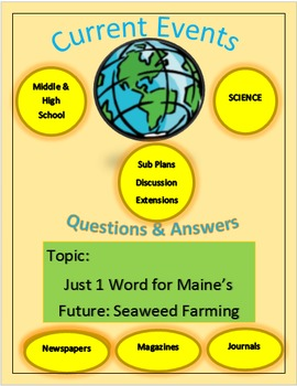 Current Events Science: Just 1 Word for Maine's Future: Seaweed Farming