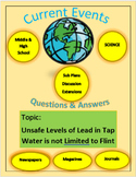 Current Events Science:Unsafe Levels of Lead in Tap Water,