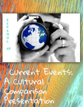 Current Event Presentation + Cultural Comparison