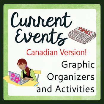 Current Events Graphic Organizers Activities Canadian Version