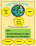 Science Current Events: The New Weapon to Treat the Zika V