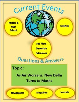 Current Events Science: As Air Worsens, New Delhi Turns to Masks