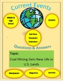 Science Current Events By Captain Plane: Coal Mining Gets New Life in U.S. Lands