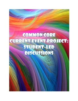 Current Events Sociology Project:  Common Core Student-Led Discussions