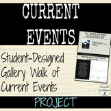 Current Events Student-Designed Gallery Walk Activity