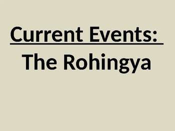 Current Events: The Rohingya Muslims