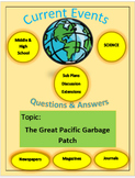 Science Current Events by Captain Planet: Great Pacific Garbage Patch