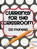 Currently for Your Classroom