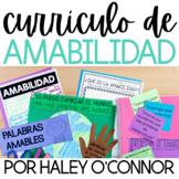 Currículo de Amabilidad {el aprendizaje socioemocional}