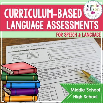 Curriculum Based Language Assessments for Grades 6-12 Aligned with Standards