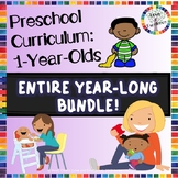 Curriculum For Babies and Toddlers (1 Year Old): ENTIRE YE