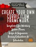 Curriculum Framework TEMPLATES*Lesson Plans*Scope & Sequen