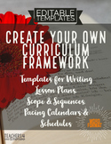 Curriculum Framework TEMPLATES*Lesson Plans*Scope & Sequen