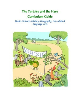 The Tortoise and the Hare Curriculum Guide