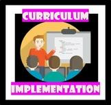 Curriculum Implementation (Editable Power Point)