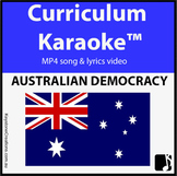 'AUSTRALIAN DEMOCRACY' ~ MP4 Curriculum Karaoke™ READ, SING & LEARN key facts