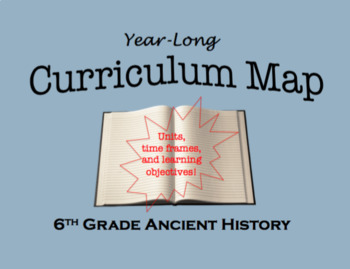 Curriculum Map 6th Grade Ancient History