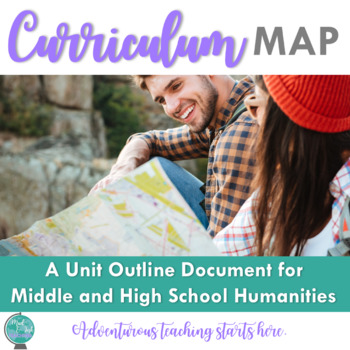 Curriculum Map Template {Middle & High School Humanities}