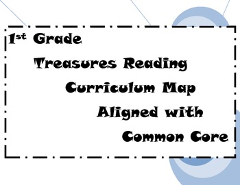 Curriculum Map for Treasures - First Grade