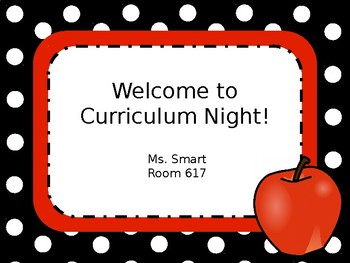 Curriculum Night Powerpoint (Editable)