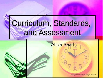 Curriculum, Standards, and Assessments