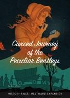 Cursed Journey of the Peculiar Bentleys