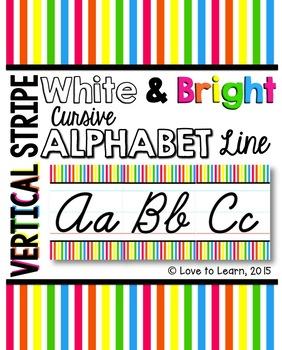 Cursive Alphabet Line - Bright & White Vertical Stripes