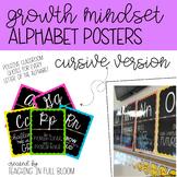 Cursive Alphabet Posters | Growth Mindset and Positive Cla