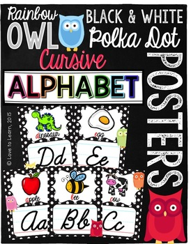 Cursive Alphabet Posters - Rainbow Owl with Black & White Polka Dots