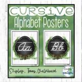Cursive Alphabet Posters Farmhouse - Shiplap, Forest, Calm Classroom Decor