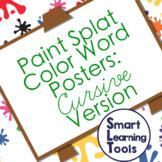 Cursive Color Word Posters: Paint Splat Art Theme